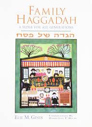 family haggadah family haggadah a seder for all generations hebrew and