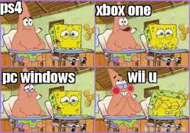 Wii U Meme - meme creator ps4 xbox one pc windows wii u meme generator at