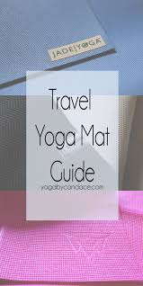 Travel yoga mat guide yogabycandace