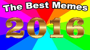 Best Memes To Text - the best meme of 2016 top 3 favorite memes of the past year a