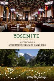 best 25 yosemite hotel ideas on pinterest