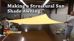 building a structural awning sail shades triangular awning
