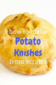 where to buy knishes you re just a few ingredients and easy steps away from