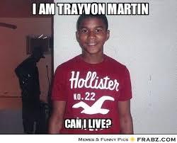 Trayvon Meme - ideal trayvon martin memes i am trayvon martin trayvon meme