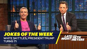 Trump S Favorite President Seth U0027s Favorite Jokes Of The Week White Skittles President Trump