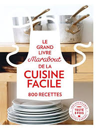 recette de cuisine facile pdf grand livre marabout de la cuisine facile 800 recettes