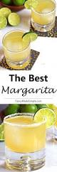 the best margarita recipe this light and refreshing drink is