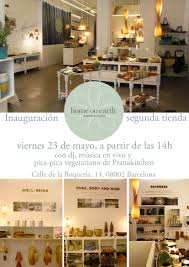 inauguration of our second store home on earth barcelona invitation home on earth shop inauguration in barcelona