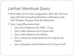 membuat query tabel query dan structured query language ppt download