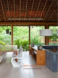 brazilian homes 5 brazilian homes that will transport you to warmer climes