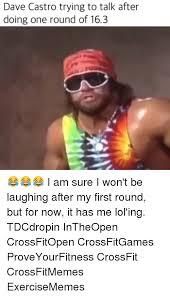 Crossfit Open Meme - 25 best memes about dave castro dave castro memes
