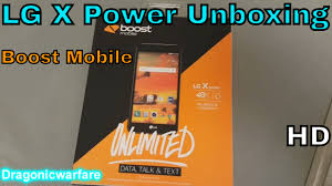 black friday boost mobile lg x power unboxing boost mobile hd youtube