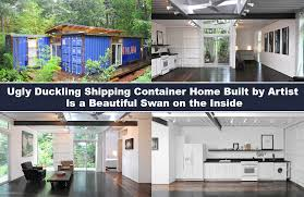 Storage Container Homes Floor Plans Ugly Duckling Shipping Container Home Built By Artist Is A