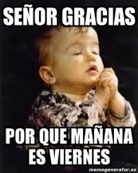 Spanish Meme Generator - viernes spanish ed chistes jokes pinterest humor memes