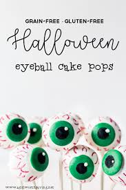 grain free gluten free halloween eyeball cake pops a worth