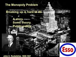 the monopoly problem breaking up is to do a story some