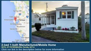 Map St Petersburg Florida by 2 Bed 1 Bath Manufactured Mobile Home For Sale In St Petersburg