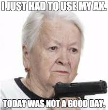 Grandma Meme - gangsta grandma latest memes imgflip