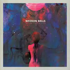 broken bells after the disco lyrics and tracklist genius