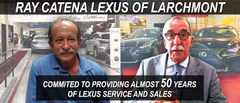 lexus white plains hours ray catena lexus of larchmont bronx yonkers u0026 new rochelle