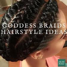 parting hair when braiding a ball 10 goddess braid hairstyles to show your stylist for inspiration