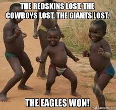 Giants Cowboys Meme - the redskins lost the cowboys lost the giants lost the eagles