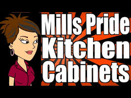 Mills Pride Kitchen Cabinets Review YouTube - Mills pride kitchen cabinets