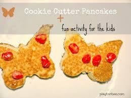 cookie cutter pancake recipe for kids to make playtivities