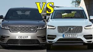 xc90 vs lexus 2018 range rover velar vs 2017 volvo xc90 best cars how to