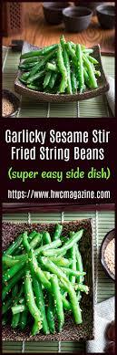 garlicky sesame stir fried green beans greenbeans thanksgiving