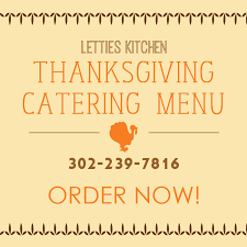 thanksgiving catering menu from lettie s kitchen