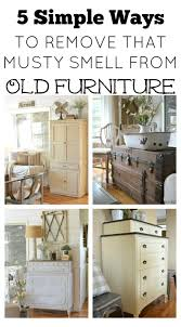 how to get rid of musty smell in furniture 5 ways to remove that musty smell from old furniture