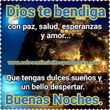 imagenes de buenas noche que dios te bendiga solo sentimientos y nada mas buenas noches dios te bendiga con