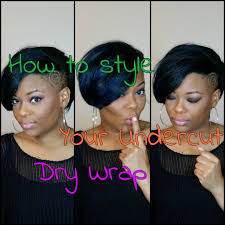 how to style short hair shaved sides undercut dry wrap youtube