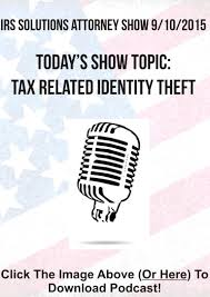 Identity Theft Red Flags Irs Solutions Attorney Show 9 10 15 Tax Related Identity Theft