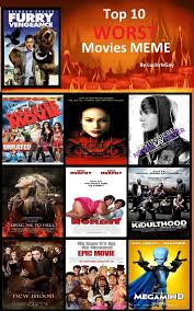 Meme Movies - top 10 worst movies meme by heartsxxemma on deviantart