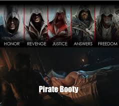 Pirate Booty Meme - ac black flag motivation fixed gaming