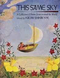 this same sky a collection of poems from around the world naomi