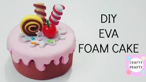 diy eva foam cake diy desk decor thank you 9k subscriber
