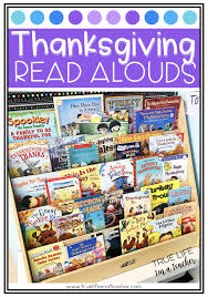 26 thanksgiving read alouds true i m a