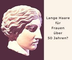 Frisuren F Lange Haare Ab 40 by Sind Lange Haare Für Frauen über 50 Jahren Erlaubt