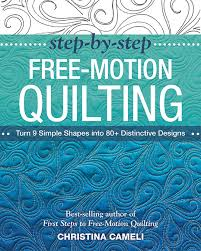 step by step free motion quilting by christina cameli