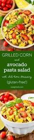 Best Pasta Salad Recipe by Grilled Corn And Avocado Pasta Salad With Chili Lime Dressing 10