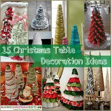 christmas table decorations to make 15 christmas table decoration ideas allfreechristmascrafts com