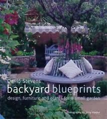 Backyard Blueprints Backyard Blueprints Design Furniture And Plant By Stevens