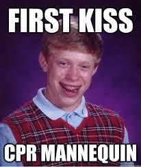 Cpr Dummy Meme - first kiss cpr mannequin bad luck brian quickmeme