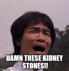 Kidney Stones Meme - inspirational kidney stones meme 1st name all on people named even