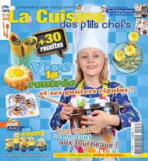 cuisine des chef nouveau magazine la cuisine des p chefs cuisine