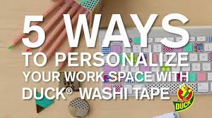 5 ways to personalize your workspace with duck washi tape youtube