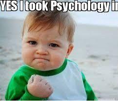 Psychology Memes - meme maker yes i took psychology in high school
